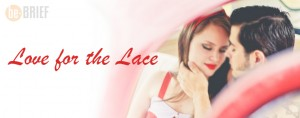 The Craziness behind the Lace Underwear