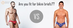 Are you fit for bikini briefs??
