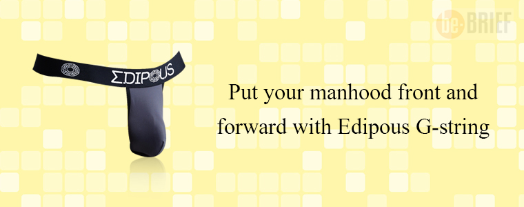 Put your manhood front and forward with Edipous G-string
